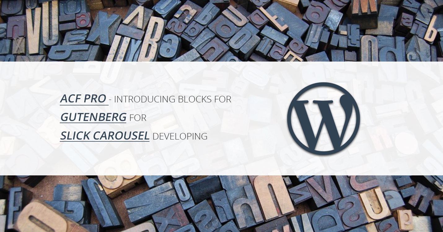 Wordpress | ACF PRO - Introducing Blocks for Gutenberg for